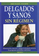 DELGADOS Y SANOS SIN RGIMEN