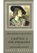 CRNICA ESCANDALOSA y EPISTOLARIO FESTIVO