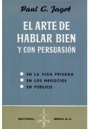 EL ARTE DE HABLAR BIEN Y CON PERSUASIÓN