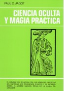CIENCIA OCULTA Y MAGIA PR&Aacute;CTICA