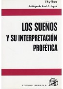 LOS SUE&Ntilde;OS. SU INTERPRETACI&Oacute;N PROF&Eacute;TICA