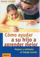 COMO AYUDAR A SU HIJO A APRENDER MEJOR