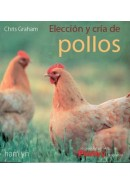 ELECCION Y CRIA DE POLLOS Y GALLINAS