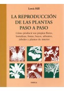 LA REPRODUCCIN DE LAS PLANTAS PASO A PASO
