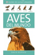 AVES DEL MUNDO. GU&Iacute;AS DE LA NATURALEZA