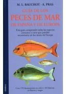 GUÍA DE LOS PECES DE MAR DE ESPAÑA Y DE EUROPA, Bauchot