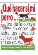 &iquest;QU&Eacute; HACER SI MI PERRO...?