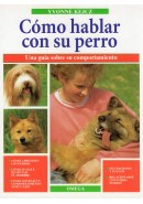 C&Oacute;MO HABLAR CON SU PERRO