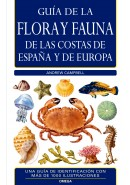 GU&Iacute;A DE LA FLORA Y FAUNA DE LAS COSTAS DE ESPA&Ntilde;A Y DE EUROPA