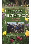 GU&Iacute;A FOTOGR&Aacute;FICA DE LAS FLORES SILVESTRES DE ESPA&Ntilde;A Y DE EUROPA