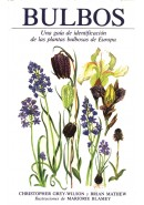 BULBOS. UNA GUA DE IDENTIFICACIN DE LAS PLANTAS BULBOSAS DE EUROPA