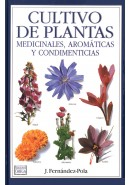 CULTIVO DE PLANTAS MEDICINALES, AROM&Aacute;TICAS Y CONDIMENTICIAS