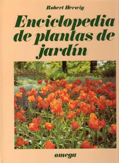 Enciclopedia de plantas de jard n libro ediciones omega - Plantas de jardin fotos ...