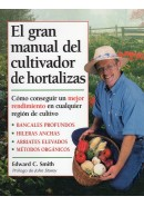 EL GRAN MANUAL DEL CULTIVADOR DE HORTALIZAS