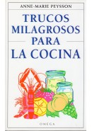 TRUCOS MILAGROSOS PARA LA COCINA
