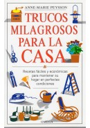 TRUCOS MILAGROSOS PARA LA CASA